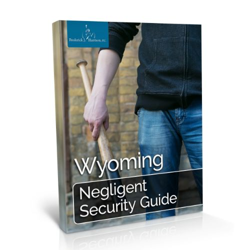 Wyoming Negligent Security Guide