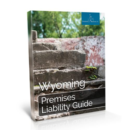 Wyoming Premises Liability Guide